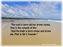 The soul is born old